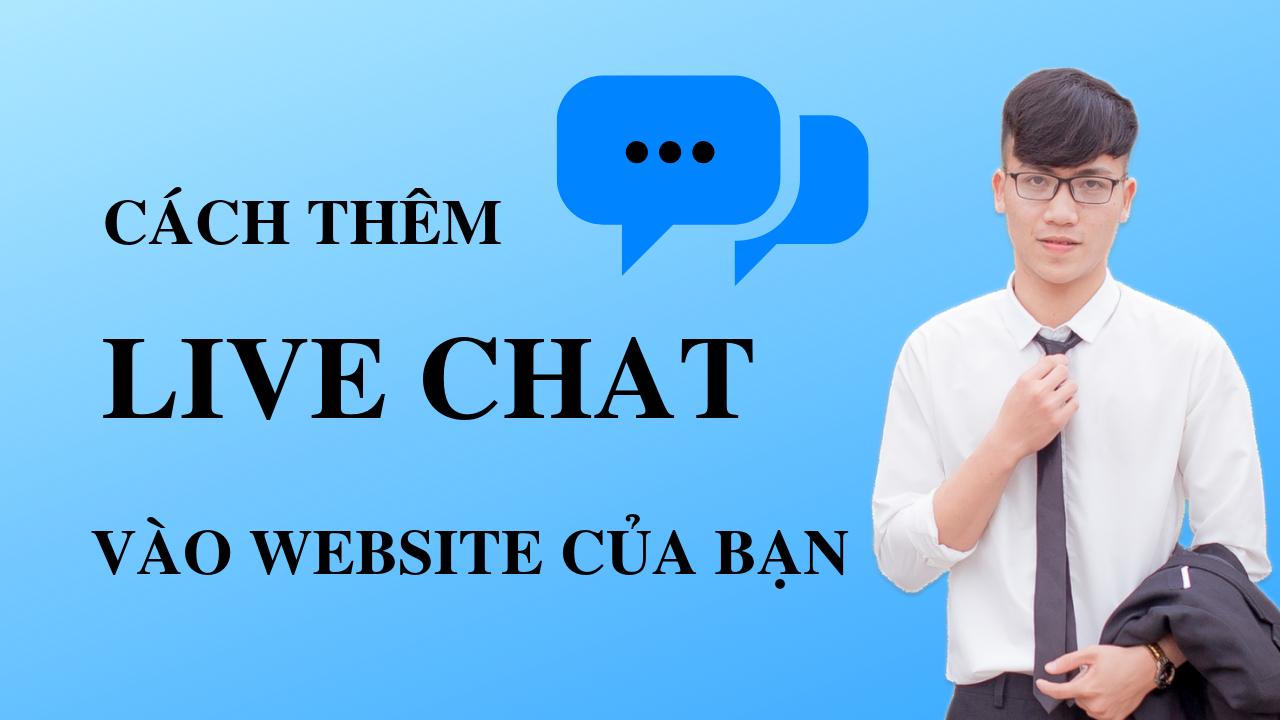 Cách thêm Live Chat vào Website WordPress