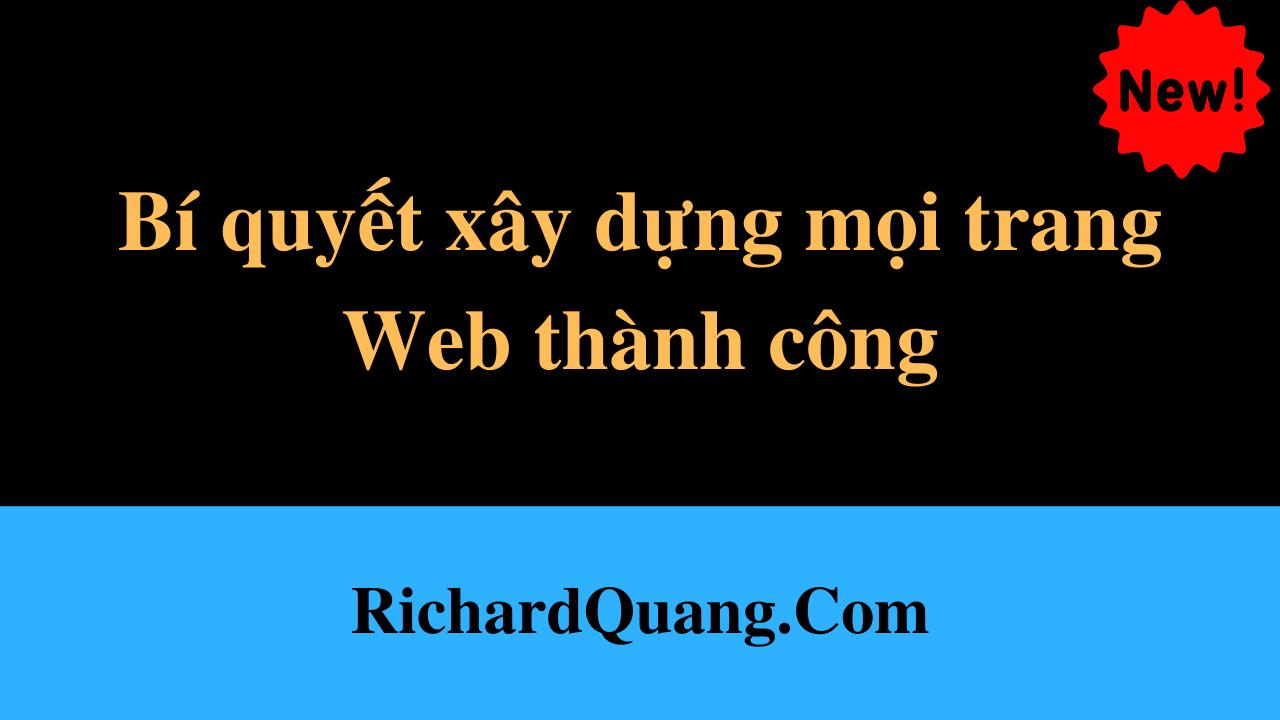 Bí quyết xây dựng mọi trang Web thành công