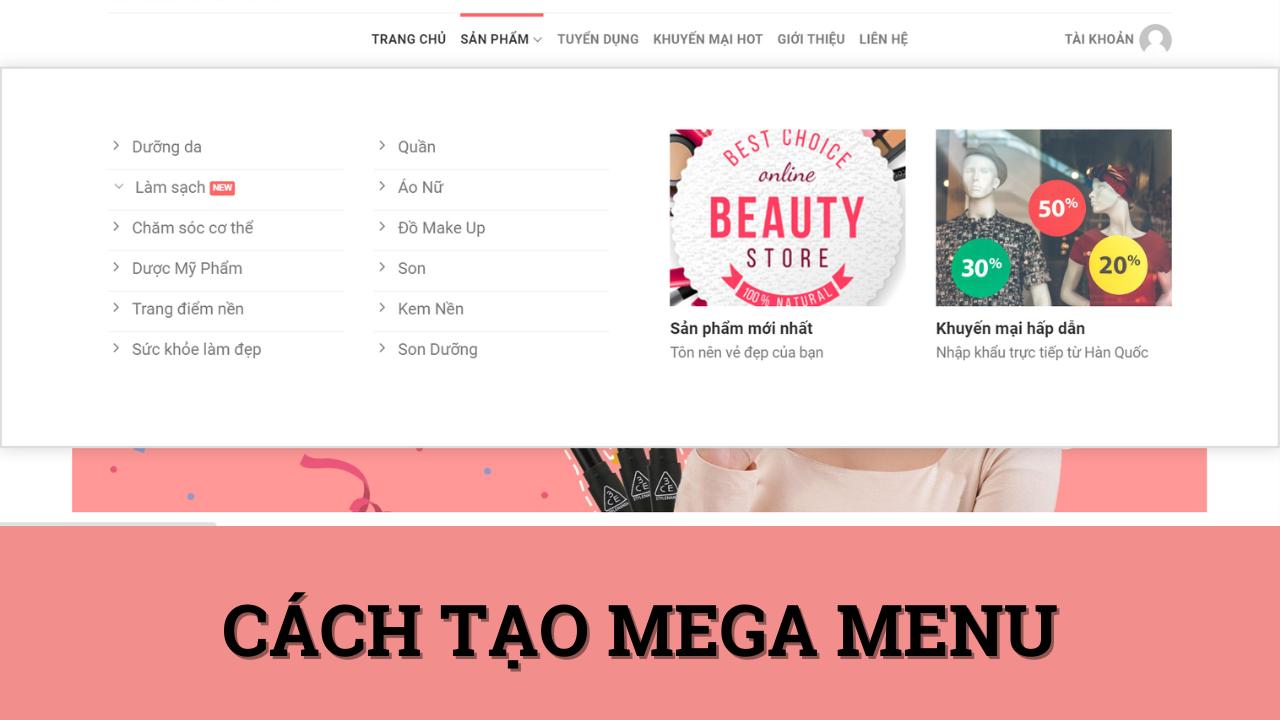 Hướng dẫn Tạo Mega Menu Cho Website dùng Flatsome
