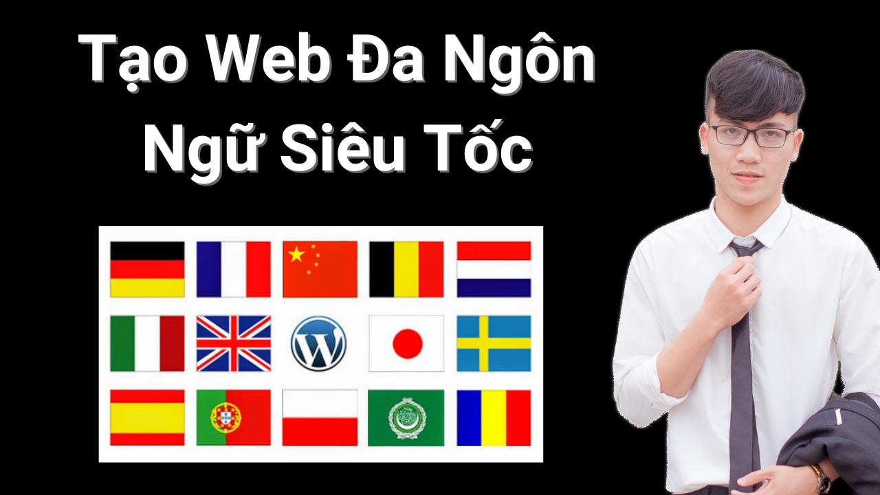 Hướng dẫn tạo Website đa ngôn ngữ Siêu Tốc